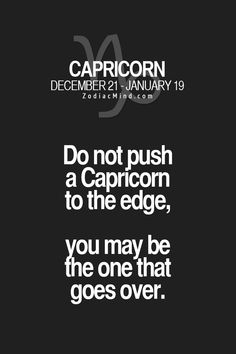 Zodiac Mind - Your source for Zodiac Facts : Photo Zodiac Capricorn, All About Capricorn, Capricorn Quotes, Zodiac Signs Capricorn, Capricorn And Aquarius, Zodiac Mind, Zodiac Quotes, Zodiac Facts, Fun Facts About Yourself