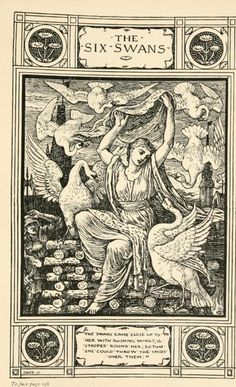 The Six Swans, from Household Stories from the Collection of the Bros. Grimm, translated by Lucy Crane, with illustrations by Walter Crane, 1920