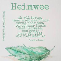 Daar zitten we da Grief, It Hurts, Poems, Sad, Memories, My Love, Respect, Dutch, Quotes