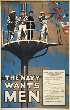 Canadian First World War, Enlistment & Propaganda Posters - Canada at War… Ww1 Propaganda Posters, Royal Canadian Navy, Royal Navy, Vintage Art Prints, Vintage Posters, Us Navy, Navy Mom, Marine Royale, Posters Canada