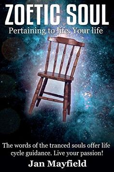 Zoetic Soul: Pertaining to Life. Your Life by Jan Mayfield https://www.amazon.co.uk/dp/099557121X/ref=cm_sw_r_pi_dp_x_LfG9zbWJCEH6B