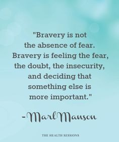 12 Courage Quotes to Inspire You to Be Brave   The Health Sessions - The Health Sessions