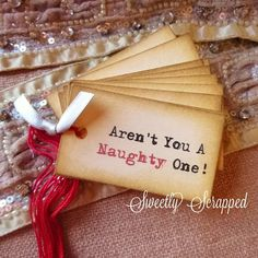 Christmas Tags Aren't You A Naughty One by SweetlyScrappedArt, $3.95