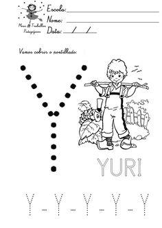 alfabeto pontilhado para colorir - letra y Alphabet, Fictional Characters, Gabriel, Alice, Letter B Activities, Abc Centers, Preschool, Manualidades