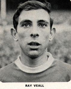 Ray Veall, Everton 1962, played 11 games and sacored one goal during the championship season of 1962-63