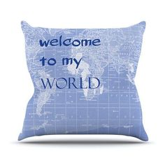 KESS InHouse Welcome to my World Quote by Catherine Holcombe Throw Pillow