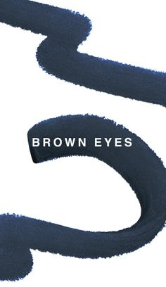Blue eyes brighten with Chesnut Brown liners and shadow shades. Brown eyes become intense with navy and blue liners and shadow shades. Green eyes are enhanced with smokey green liners and shadow shades.
