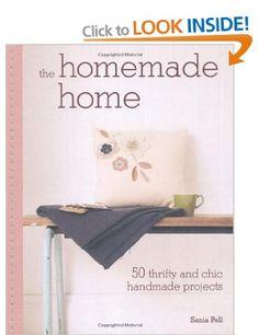 The Homemade Home: Amazon.co.uk: Sania Pell: Books
