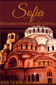 Bulgaria's capital of Sofia is often overlooked as a tourist destination, but this is a shame because Sofia is a surprising, historical, and dynamic city that deserves to be explored!
