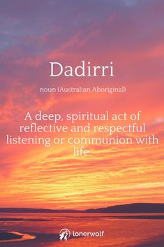 Deep spiritual act of reflective and respectful listening or communion with life. Unusual Words, Weird Words, Rare Words, Great Words, New Words, Awesome Words, One Word Quotes, Word Nerd, Aesthetic Words
