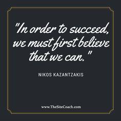 #thesitecoach #inspirationalquote #motivationalquote #nikoskazantzakis #believe #succeed #unity #group #talents #professional