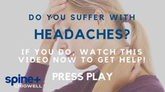 Treatment for Headaches | Spine Plus Clinic Chigwell | Essex | East Lond...