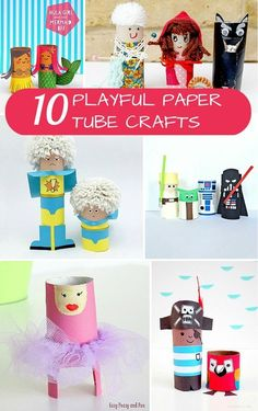 10 Playful Paper Tube Character Crafts to Make. Fun handmade toys for kids!