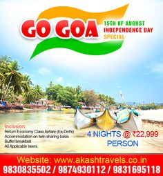 Akash Travels offering Indiapendance day Special package in Goa this 15th of August.   Package Price: 4 Nights @ Rs. 22,999 / person.  Book Now: http://www.akashtravels.co.in/