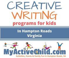 Creative Writing Programs For Kids In Hampton Roads, VA http://hamptonroads.myactivechild.com/blog/creative-writing-programs-for-kids-in-hampton-roads-va/