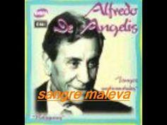SANGRE MALEVA-ALFREDO DE ANGELIS-OSCAR LARROCA