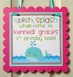 NEW Whale of a Party for Girls Welcome Sign by ciaobambino on Etsy