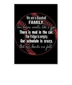 We Are A Baseball Family . Our House Smells Like A Gym There Is Mud In 97474d5aca17