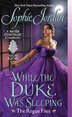 While the Duke Was Sleeping: The Rogue Files by Sophie Jordan http://www.amazon.com/dp/B01BBOZQHA/ref=cm_sw_r_pi_dp_r.h.wb10ZYBN3