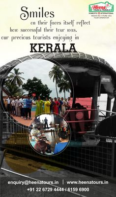 Smiles on their faces itself reflect how successful their tour was. Our precious tourists enjoying in Kerala..!!