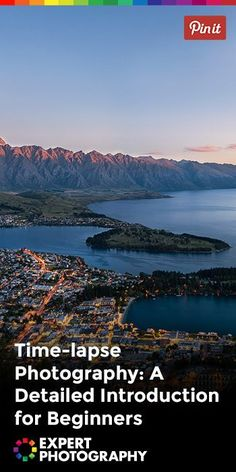 Time-lapse Photography- A Detailed Introduction for Beginners - pin