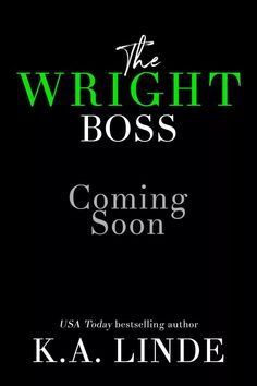 BOOK ANNOUNCEMENT The Wright Boss By Author K.A. Linden  Coming May 16 2017 Ive been dying holding this in! After I finished The Wright Brother I just couldnt seem to tear myself away from the world. I wanted to write the OTHER brother. Now I know what youre thinking: THIS IS A STAND ALONE! No worries about that! Plus its a super sexy friends to lovers office romance that I was just DYINGGGG to write. In fact Im so in love with this story that Im already 20k words in! That never happens to…