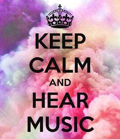 Keep calm and hear music