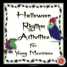 HALLOWEEN RHYTHM ACTIVITIES. ♫ 32 rhythm worksheets  ♫ Designed to reinforce students' knowledge of note and rest values!   ♫ CLICK through to preview or save for later!   ♫
