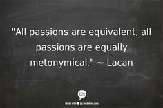 Passion, Lacan