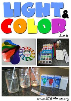 Color and Light lab: Concepts covered: Additive & substractive color, refraction, and properties of colors of light/ STEM mom