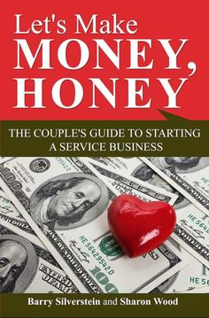 Let's Make Money, Honey: The Couple's Guide to Starting a Service Business — This is a concise and well-written guide to starting a business with a romantic partner. Read More: https://www.forewordreviews.com/reviews/lets-make-money-honey/?utm_source=pinterest&utm_medium=social&utm_campaign=