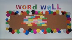 Word Wall / Class Boards