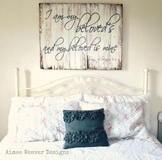 Song of Solomon 6:3 above the bed. I love this!