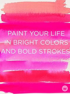 images red quotes about art Be Bold Quotes, Bright Quotes, Red Quotes, Life Quotes Love, Words Quotes, Art Qoutes, Red Colour Quotes, Quotes About Color, Holi Pictures