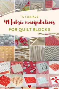 Tutorials: 41 fabric manipulations for quilt blocks