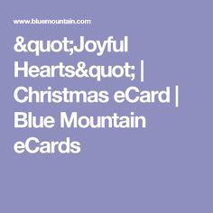 """Joyful Hearts"" | Christmas eCard | Blue Mountain eCards"