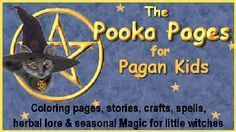 The Pooka Pages for Pagan Kids - They also publish a cute online magazine for each sabbat with stories, recipes, activities, coloring pages, etc.