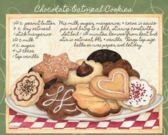 Chocolate Oatmeal Cookies (Susan Winget) Decoupage Vintage, Decoupage Paper, Chocolate Oatmeal Cookies, Gooseberry Patch, Recipe Scrapbook, Recipe Filing, Food Quotes, Country Art, Kitchen Art