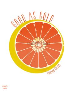 Good as Gold - Grapefruit - by Charlotte Anabar