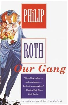 Our Gang by Roth, Philip (2001) Paperback by Philip Roth http://www.amazon.co.uk/dp/B00OL3MR7Q/ref=cm_sw_r_pi_dp_HEUfvb0MNX127