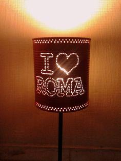 Lámpara 'I love Roma' #reciclaje #latas #decoracion