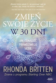 Zmień swoje życie w 30 dni - Rhonda Britten - ebook książka Self Development, Motto, Self Love, Hand Lettering, 30th, Coaching, Mindfulness, Motivation, Education