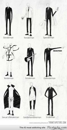 Slender man and his many relatives. Personal favorite had to be Defenderman.