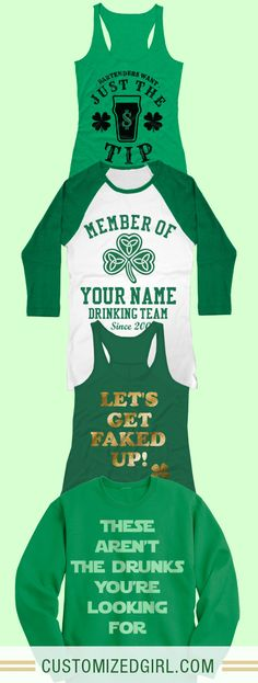 Custom St. Patrick s Day Shirts! Celebrate this holiday in the best green  apparel online 0322a590b