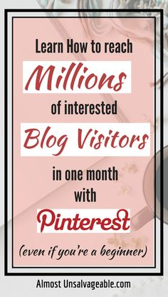 One-stop solutions to explode Pinterest traffic to your blog #bloggingtips #pinteresttips #almostunsalvageable