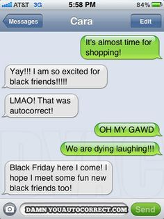 so excited for black friends....oh and Black Friday lol