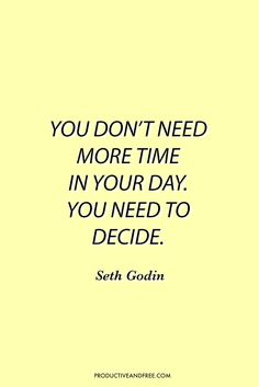 Productivity | Time Management Inspirational + Motivational Quotes | Seth Godin | How to Prioritize