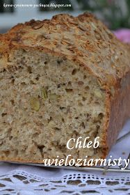 Kawa cynamonem pachnąca: CHLEB WIELOZIARNISTY Healthy Bread Recipes, Cake Recipes, Dessert Recipes, Cooking Recipes, My Favorite Food, Favorite Recipes, Polish Recipes, Sourdough Bread, Bread Baking