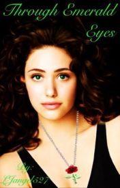 Through Emerald Eyes (Phantom of the Opera Fanfiction) - Wattpad