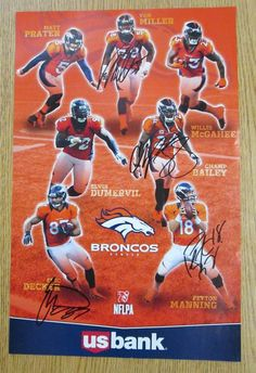 Original AUTOGRAPHED promo poster for The Denver Broncos from 2013. 11 x 17  inches on 66b9f395d